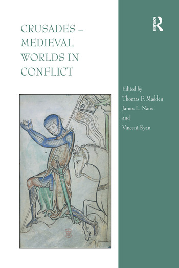 Crusades – Medieval Worlds in Conflict book cover