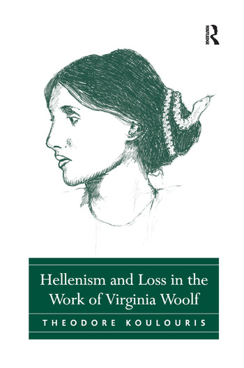 Hellenism and Loss in the Work of Virginia Woolf book cover