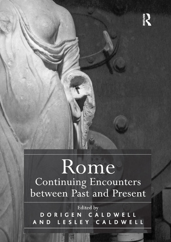 Rome: Continuing Encounters between Past and Present book cover