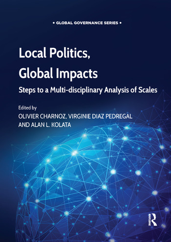 Local Politics, Global Impacts Steps to a Multi-disciplinary Analysis of Scales book cover
