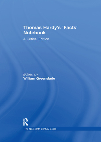 Thomas Hardy's 'Facts' Notebook A Critical Edition book cover