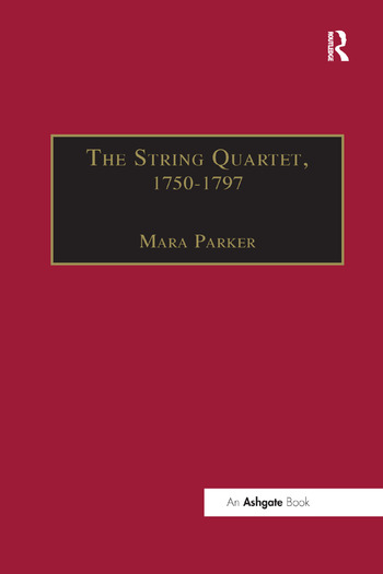 The String Quartet, 1750–1797 Four Types of Musical Conversation book cover