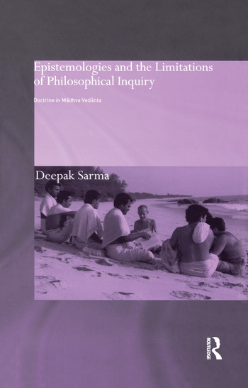 Epistemologies and the Limitations of Philosophical Inquiry Doctrine in Madhva Vedanta book cover