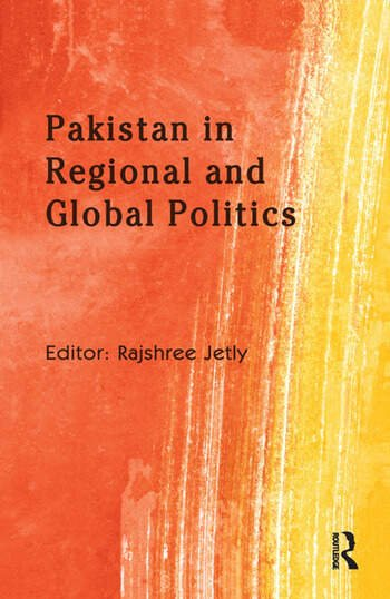 Pakistan in Regional and Global Politics book cover