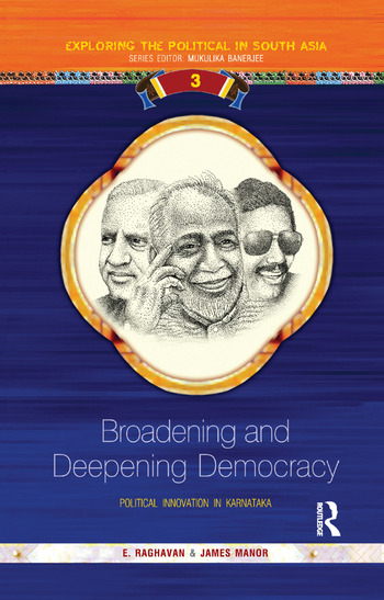 Broadening and Deepening Democracy Political Innovation in Karnataka book cover