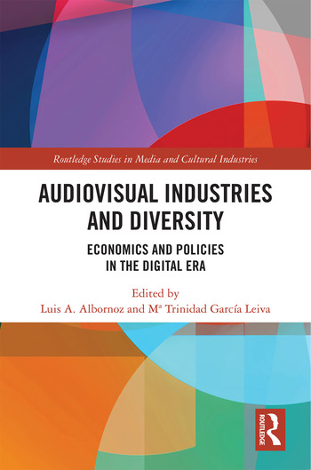 Audio-Visual Industries and Diversity Economics and Policies in the Digital Era book cover