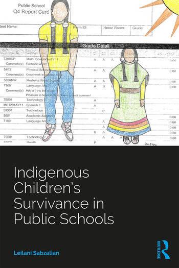 Indigenous Children's Survivance in Public Schools book cover