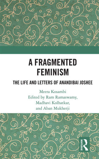 A Fragmented Feminism The Life and Letters of Anandibai Joshee book cover
