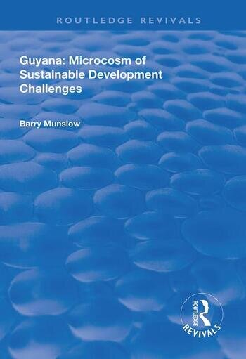 Guyana Microcosm of Sustainable Development Challenges book cover