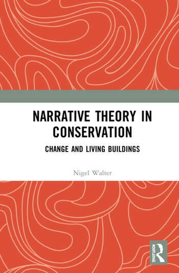 Narrative Theory in Conservation Change and Living Buildings book cover