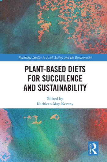 Plant-Based Diets for Succulence and Sustainability book cover