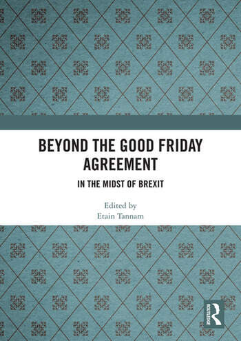 Beyond the Good Friday Agreement In the Midst of Brexit book cover