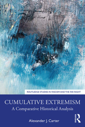 Cumulative Extremism A Comparative Historical Analysis book cover