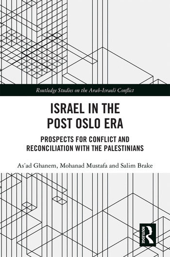 Israel in the Post Oslo Era Prospects for Conflict and Reconciliation with the Palestinians book cover
