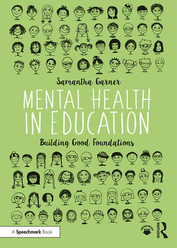 Mental Health in Education Building Good Foundations book cover