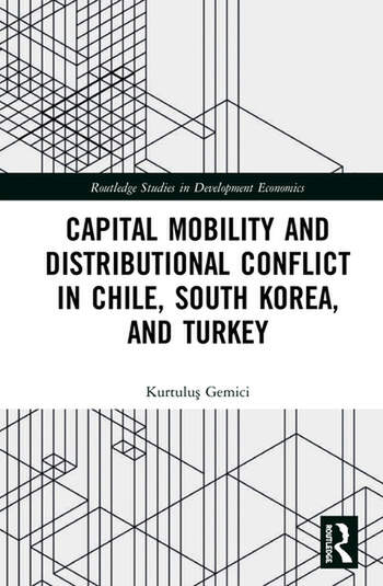 Capital Mobility and Distributional Conflict in Chile, South Korea, and Turkey book cover