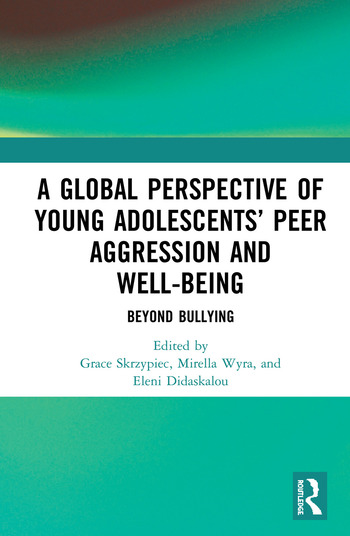 A Global Perspective of Young Adolescents' Peer Aggression and Well-being Beyond Bullying book cover