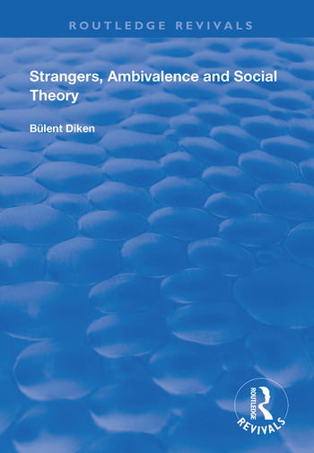 Strangers, Ambivalence and Social Theory book cover