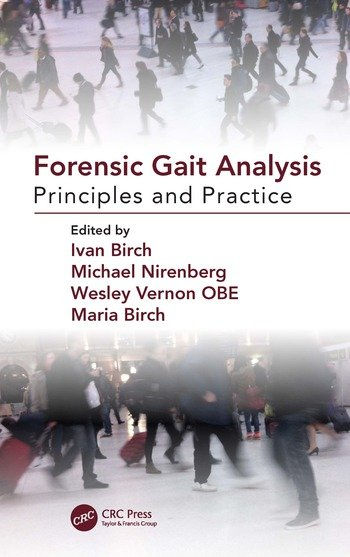 Forensic Gait Analysis Principles and Practice book cover