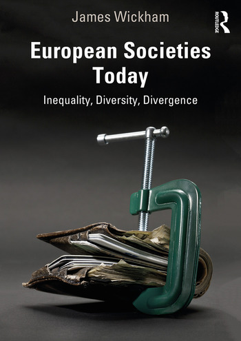 European Societies Today Inequality, Diversity, Divergence book cover