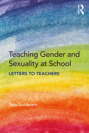 Teaching Gender and Sexuality at School Letters to Teachers book cover