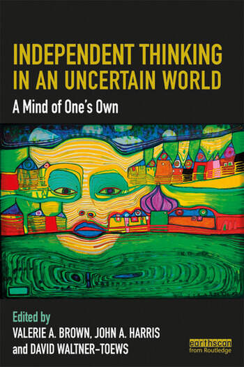 Independent Thinking in an Uncertain World A Mind of One's Own book cover