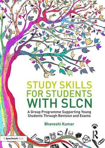 Study Skills for Students with SLCN A Group Programme Supporting Young Students Through Revision and Exams book cover