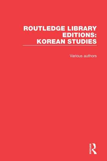 Routledge Library Editions: Korean Studies book cover
