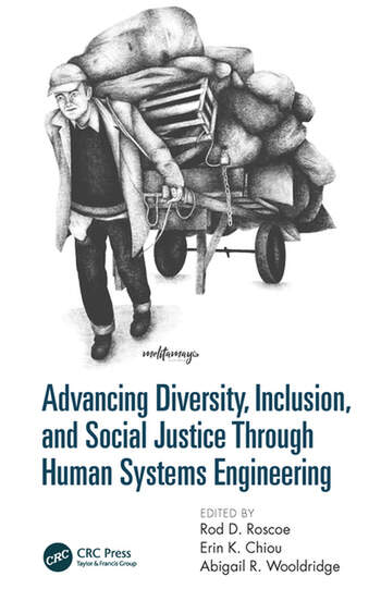 Advancing Diversity, Inclusion, and Social Justice Through Human Systems Engineering book cover