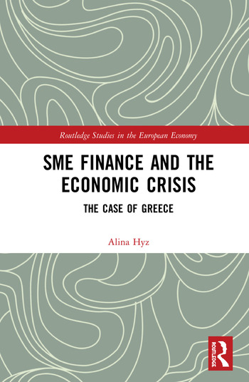 SME Finance and the Economic Crisis The Case of Greece book cover