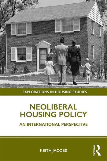 Neoliberal Housing Policy An International Perspective book cover