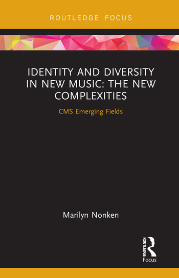 Identity and Diversity in New Music The New Complexities book cover