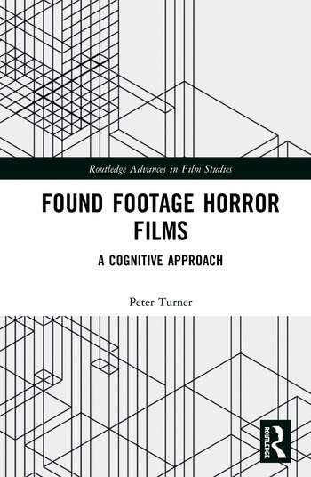 Found Footage Horror Films A Cognitive Approach book cover