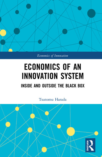 Economics of an Innovation System Inside and Outside the Black Box book cover