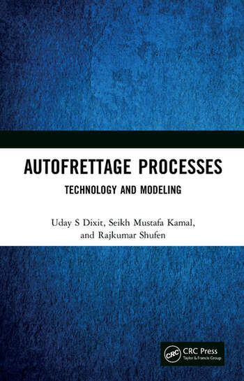 Autofrettage Processes Technology and Modelling book cover