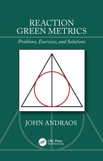 Reaction Green Metrics Problems, Exercises, and Solutions book cover
