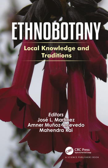 Ethnobotany Local Knowledge and Traditions book cover