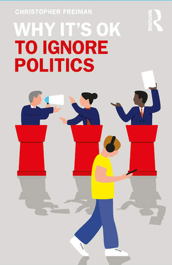 Why It's OK to Ignore Politics book cover