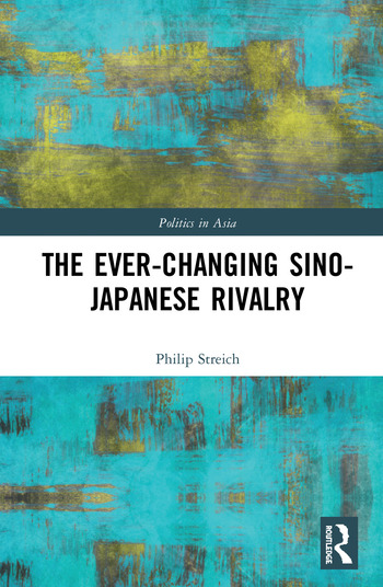 The Ever-Changing Sino-Japanese Rivalry book cover
