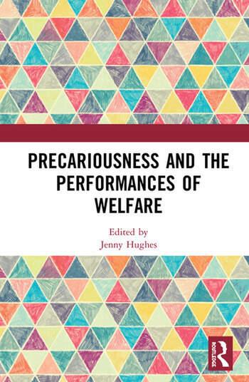 Precariousness and the Performances of Welfare book cover