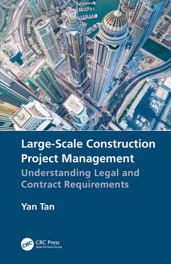 Large-Scale Construction Project Management Understanding Legal and Contract Requirements book cover