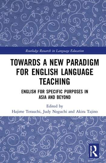 Towards a New Paradigm for English Language Teaching English for Specific Purposes in Asia and Beyond book cover