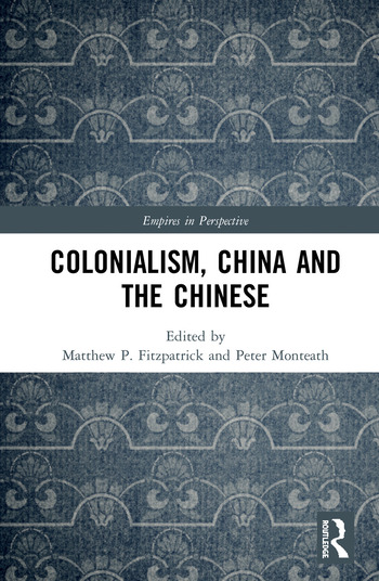 Colonialism, China and the Chinese Amidst Empires book cover
