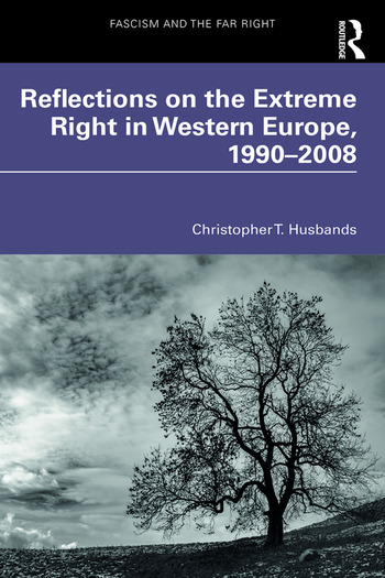 Reflections on the Extreme Right in Western Europe, 1990–2008 book cover