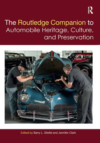 The Routledge Companion to Automobile Heritage, Culture, and Preservation book cover