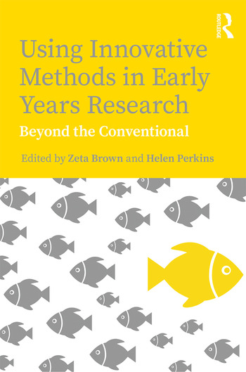 Using Innovative Methods in Early Years Research Beyond the Conventional book cover