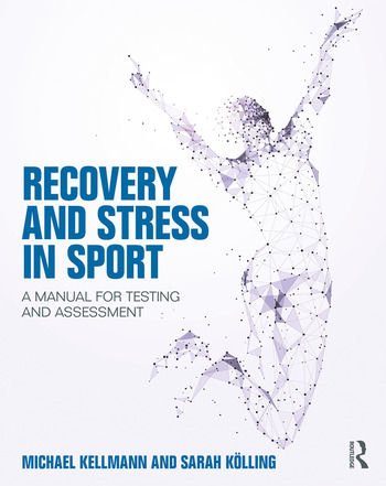 Stress and Recovery in Sport A Manual for Testing and Assessment book cover