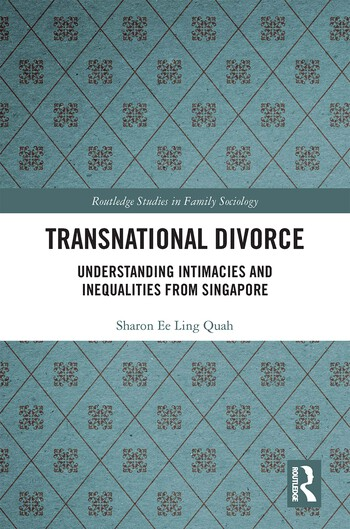 Transnational Divorce Understanding intimacies and inequalities from Singapore book cover