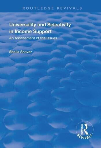 Universality and Selectivity in Income Support An Assessment of the Issues book cover