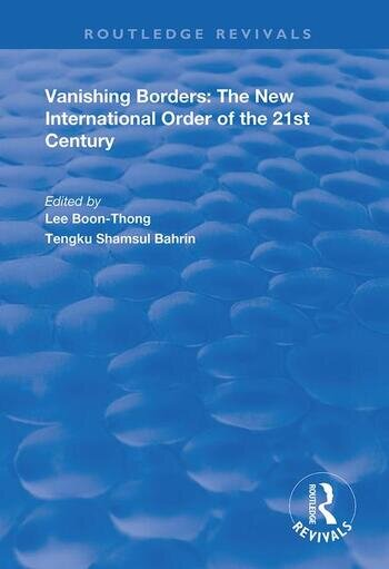 Vanishing Borders The New International Order of the 21st Century book cover